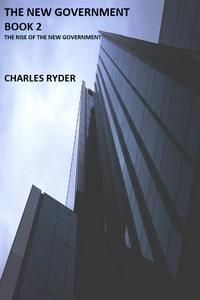 The New Government Book 2 by Charles Ryder