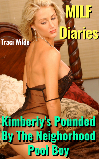 cover design for the book entitled MILF Diaries 1: Kimberly Is Pounded By The Neighborhood Pool Boy