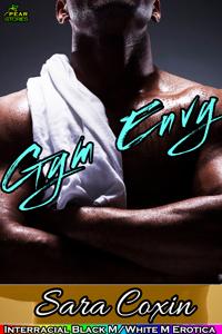 Gym Envy (Gay Interracial Erotica)