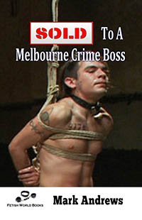 cover design for the book entitled Sold To A Melbourne Crime Boss