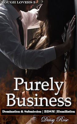 cover design for the book entitled Purely Business: Domination & Submission | BDSM | Humiliation