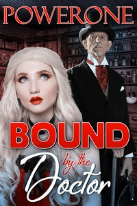 cover design for the book entitled BOUND BY THE DOCTOR