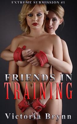 Friends in Training by Victoria Brynn