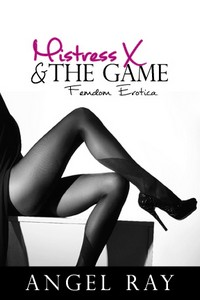 cover design for the book entitled Mistress X & The Game