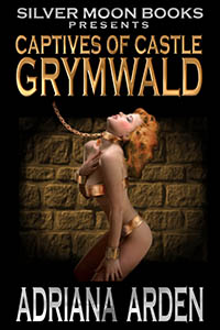 cover design for the book entitled Captives of Castle Grymwald