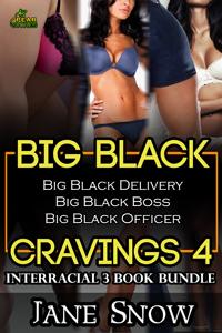 Big Black Cravings 4 (Interracial Erotica Bundle)