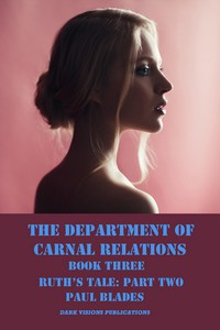 cover design for the book entitled The Department of Carnal Relations- Ruth