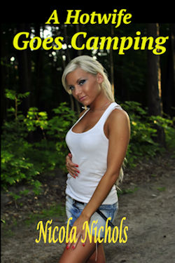 cover design for the book entitled A Hotwife Goes Camping