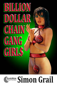cover design for the book entitled Billion Dollar Chain Gang Girls
