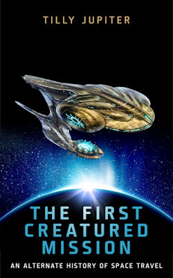 The First Creatured Mission: An Alternate History of Space Travel