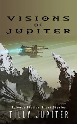 Visions of Jupiter by Tilly Jupiter