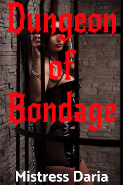 cover design for the book entitled Dungeon of Bondage
