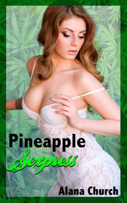 cover design for the book entitled Pineapple Sexpress
