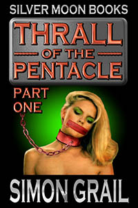 Thrall Of The Pentacle - Part One
