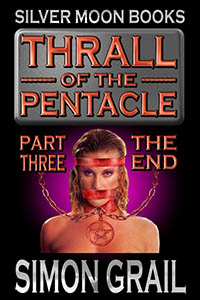 cover design for the book entitled Thrall of The Pentacle - Part Three