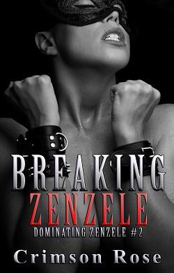 Breaking Zenzele by Crimson Rose