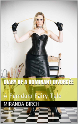 cover design for the book entitled Diary of a Dominant Divorcee