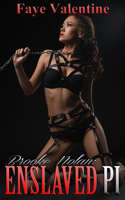 Brooke Nolan: Enslaved PI