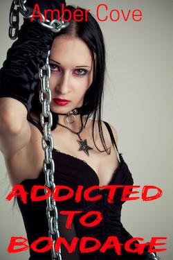 Addicted To Bondage