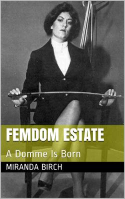 cover design for the book entitled Femdom Estate
