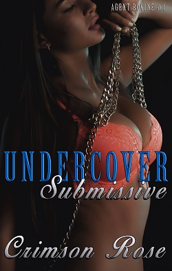 cover design for the book entitled Undercover Submissive