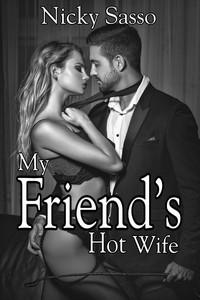 My Friend's Hot Wife