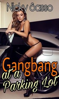 Gang Bang At A Parking Lot by Nicky Sasso