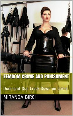 Femdom Crime and Punishment