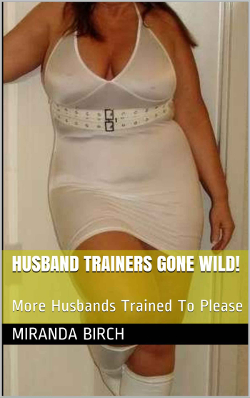 Husband Trainers Gone Wild!