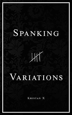 Spanking Variations