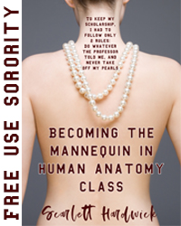cover design for the book entitled Becoming the Mannequin in Human Anatomy Class