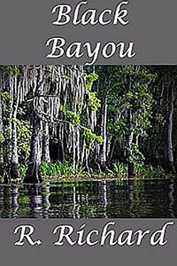cover design for the book entitled Black Bayou