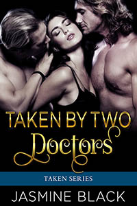 cover design for the book entitled Taken by Two Doctors