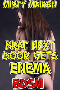 cover design for the book entitled Brat next door gets enema