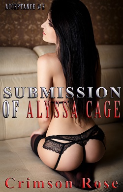 cover design for the book entitled Submission of Alyssa Cage