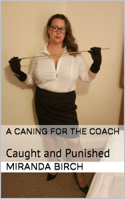 cover design for the book entitled A Caning for the Coach