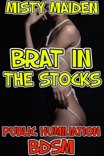 cover design for the book entitled Brat in the stocks