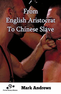 cover design for the book entitled From English Aristocrat To Chinese Slave