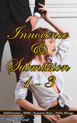 cover design for the book entitled Innocence & Submission 1 - 3