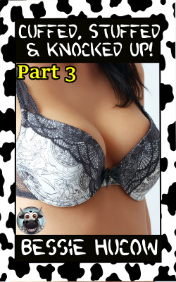 Cuffed & Stuffed 3: Cuffed, Stuffed & Knocked Up!
