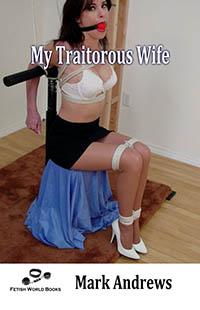 My Traitorous Wife