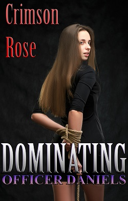 cover design for the book entitled Dominating Officer Daniels