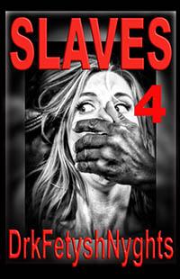 SLAVES 4