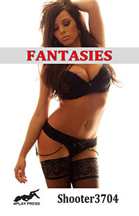 Fantasies by Shooter3704