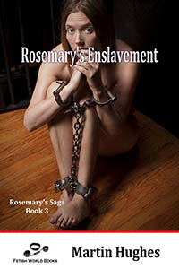 Rosemary s Enslavement - Rosemary saga Book 3