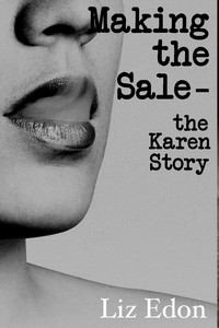 Making the Sale-The Karen Story