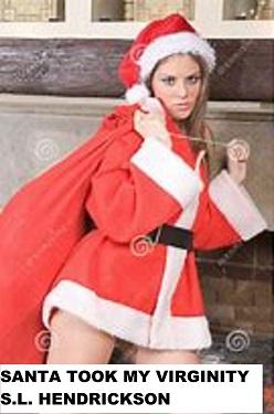 Santa Took My Virginity