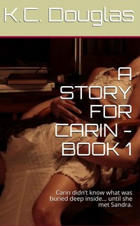 A Story For Carin - Book 1