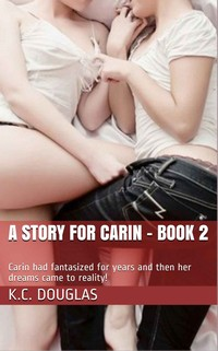 A Story For Carin - Book 2