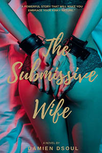 cover design for the book entitled The Submissive Wife